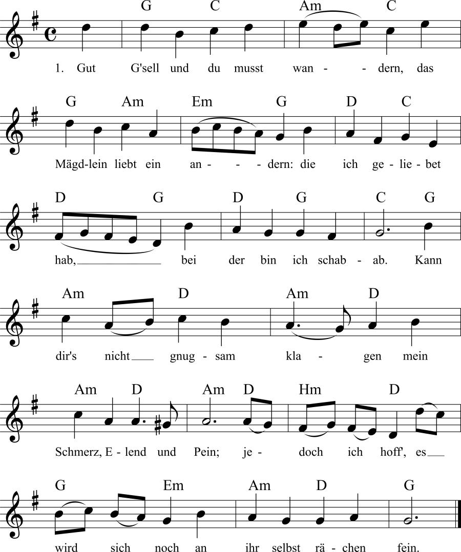 Musiknoten zum Lied Gut Gsell und du mußt wandern